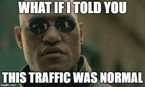 Morpheus - traffic was normal